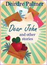 Dear John: a collection of short stories set in the 1960s