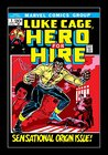 Luke Cage, Hero For Hire by Archie Goodwin