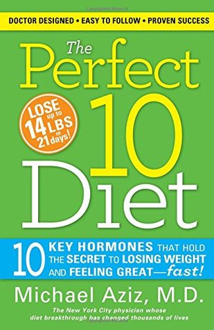 The Perfect 10 Diet by Michael Aziz