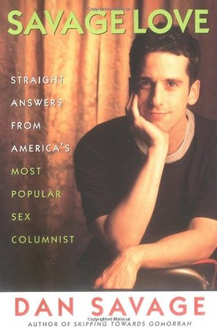 Savage Love by Dan Savage