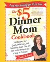 The $5 Dinner Mom Cookbook by Erin Chase