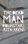 The Dead Man Downstairs