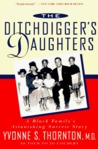 The Ditchdigger's Daughters : A Black Family's Astonishing Success Story