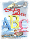 Tracing Letters on the Alphabet Sea by James McDonald
