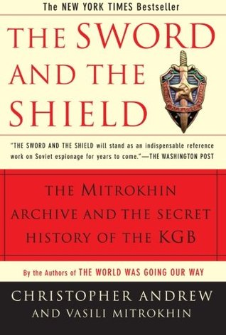 The Sword and the Shield by Christopher M. Andrew
