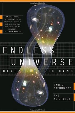 Endless Universe by Paul J. Steinhardt