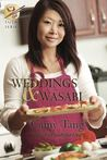 Weddings and Wasabi (Sushi, #4)