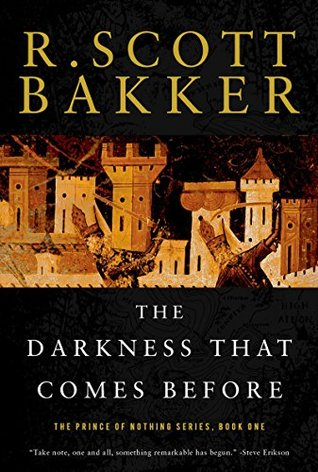 The Darkness That Comes Before by R. Scott Bakker
