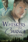 Whiskers of a Chance (Chain of Fate, #1)