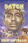 Satch & Me (A Baseball Card Adventure, #7)