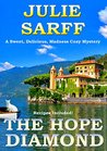 The Hope Diamond (A Sweet, Delicious, Madness Cozy Mystery #1)