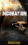 Incubation (Green Fields #1)