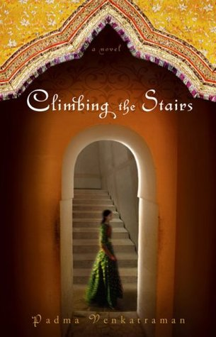 Climbing the Stairs by Padma Venkatraman