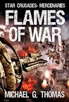 Flames of War (Star Crusades: Mercenaries Book 3)