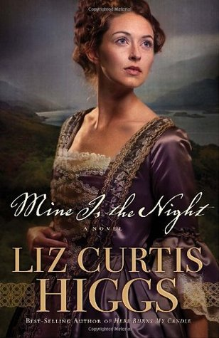 Mine Is the Night by Liz Curtis Higgs