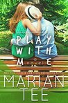 Play with Me (Play with Me, #1)