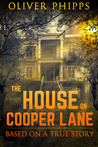 The House on Cooper Lane by Oliver Phipps
