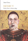 Henry V: Playboy Prince to Warrior King (Penguin Monarchs)