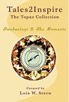 Tales2Inspire: The Topaz Collection: Awakenings & Aha Moments