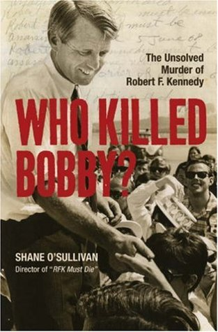 Who Killed Bobby? by Shane O'Sullivan