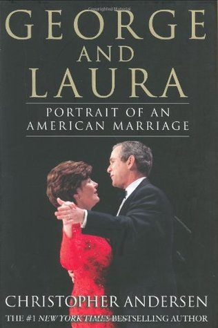 George and Laura: Portrait of an American Marriage