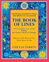The Book of Lines, a 21st Century View of the Iching the Chinese Book of Changes: Human Design: Discover the Person You Were Born to Be