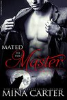 Mated To The Master (Master of the City, #5)