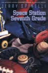 Space Station Seventh Grade (Space Station Seventh Grade, #1)