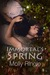 Immortal's Spring by Molly Ringle