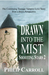 Drawn into the Mist (Shooting Stars, #2)