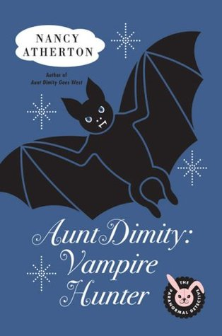 Aunt Dimity, Vampire Hunter by Nancy Atherton