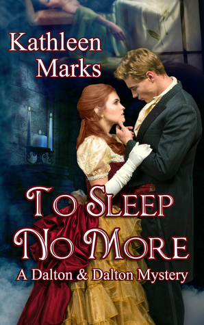 To Sleep No More (A Dalton & Dalton Paranormal Romantic Mystery Novella #1)