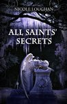 All Saints' Secrets (Saints Mysteries #2)