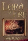 Lord of Fire by Susi Wright