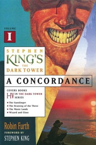 Stephen King's The Dark Tower: A Concordance, #1 (Stephen King's The Dark Tower: A Concordance #1)