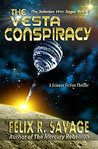 The Vesta Conspiracy by Felix R. Savage