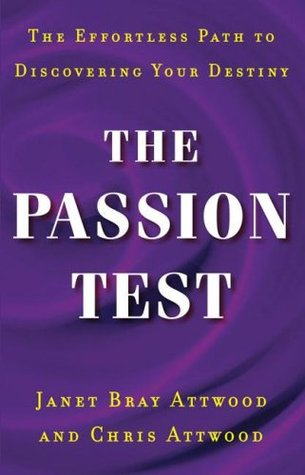 The Passion Test by Janet Bray Attwood