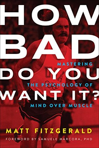 Mastering the Psychology of Mind Over Muscle - Matt Fitzgerald