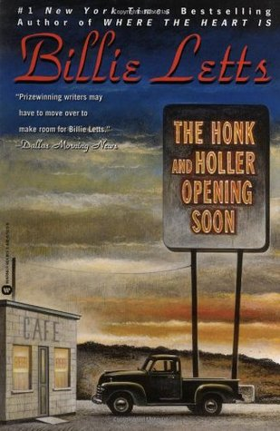 The Honk and Holler Opening Soon by Billie Letts