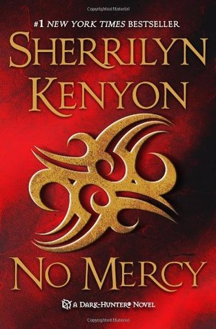 No Mercy (Dark-Hunter #18, Were-Hunter, #5)