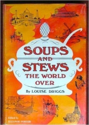 Soups and Stews the World Over