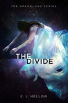 The Divide by E.J. Mellow