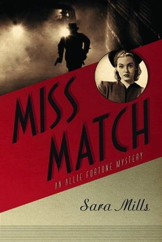 Miss Match (Allie Fortune Mystery #2)