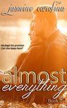 Almost Everything (Nickayla Quinn Trilogy Book 2)
