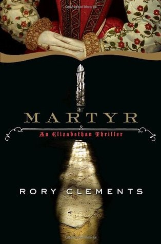 Martyr by Rory Clements