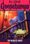 The Headless Ghost by R.L. Stine