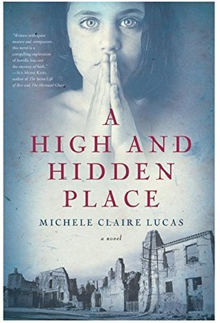 A High and Hidden Place by Michele Claire Lucas