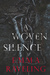 A Woven Silence by Emma Raveling
