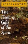 Healing Gifts of the Spirit, The