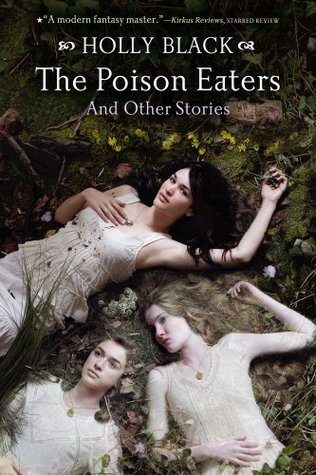 The Poison Eaters by Holly Black